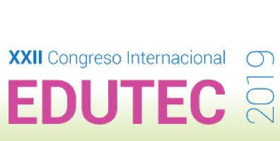 XXII Congreso Internacional EDUTEC 2019: tecnología e innovación