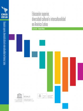 Colección CRES 2018 – Educación superior, diversidad cultural e interculturalidad en América Latina
