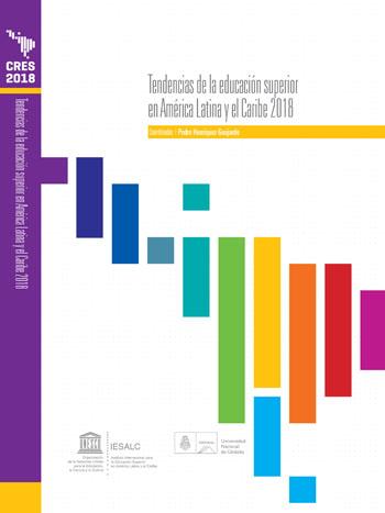 Colección CRES 2018 – Tendencias de la educación superior en América Latina y el Caribe 2018